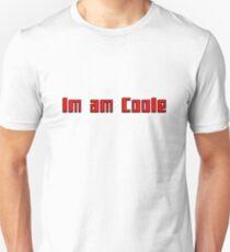Im am Coole T-Shirt