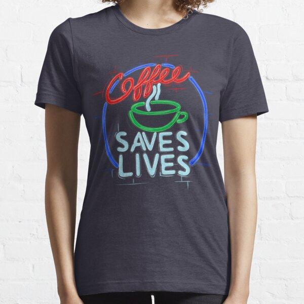 Coffee Saves Lives - Neon Essential T-Shirt
