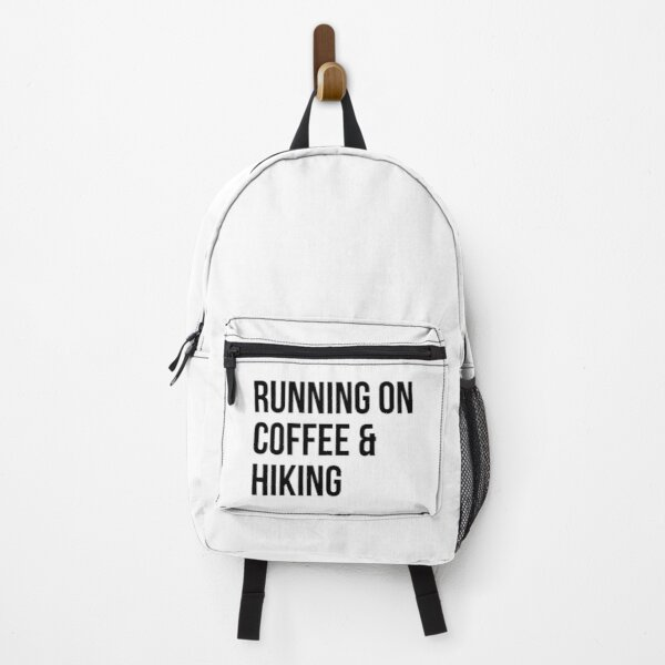 Running on Coffee and Hiking Backpack