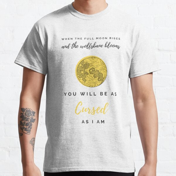 Cursed As I Am - Version 2 Classic T-Shirt