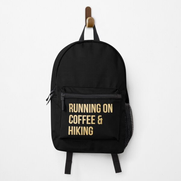 Running on Coffee and Hiking in Gold Backpack