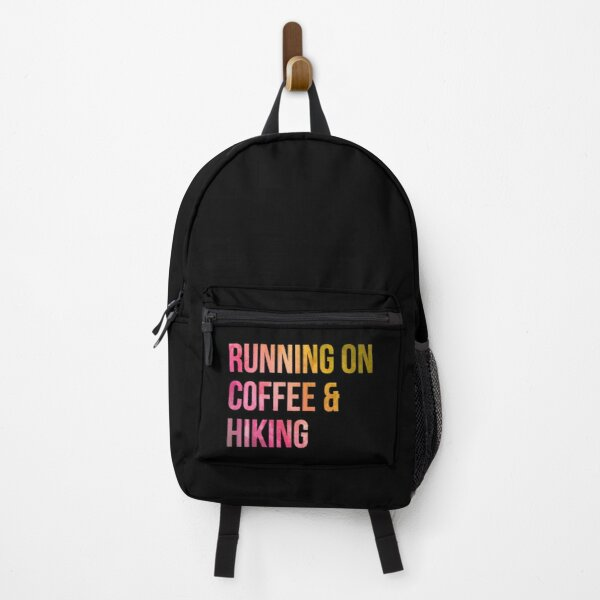 Running on Coffee and Hiking in Watercolor Backpack