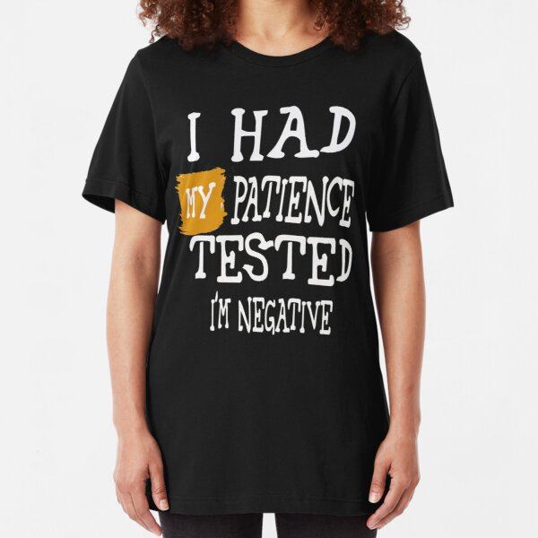 Funny Sweatshirt My Patience Tested Birthday Joke tee Gift Novelty JUMPER