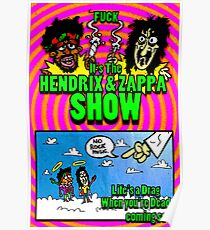 Fuck. It's the Hendrix and Zappa Show Poster