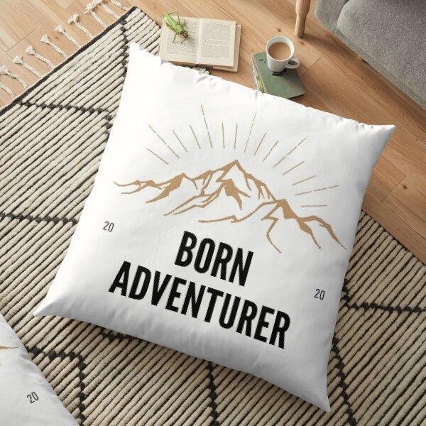 BORN ADVENTURER Floor Pillow