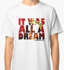 NOTORIOUS B.I.G. T Shirt  Classic T-Shirt