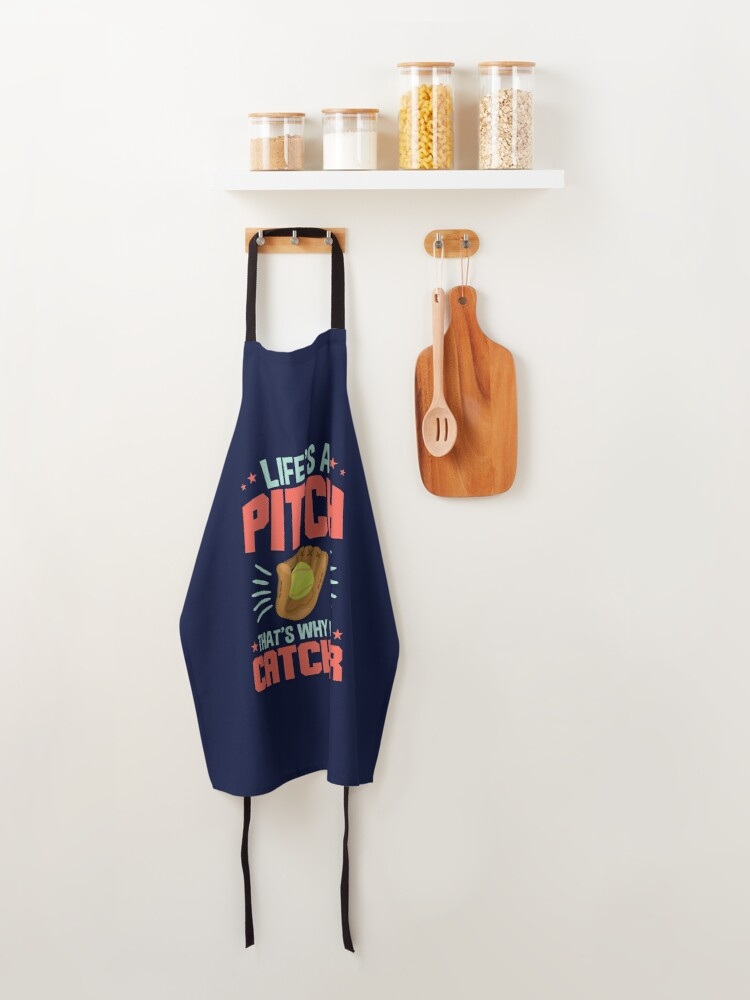 Alternate view of Softball Catcher Quote Life's A Pitch That's Why I'm A Catcher Apron