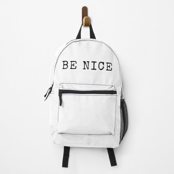Be Nice Quote Backpack