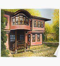 Old House in Koprivshtica Poster