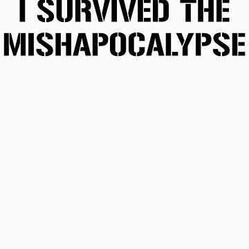 I Survived the Mishapocalypse by TeddyIchneumon