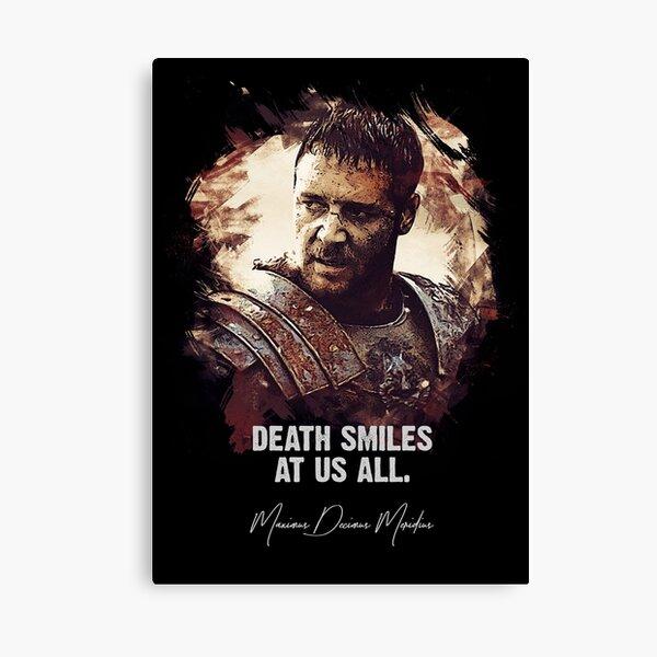 La mort nous sourit à tous - MAXIMUS Impression sur toile