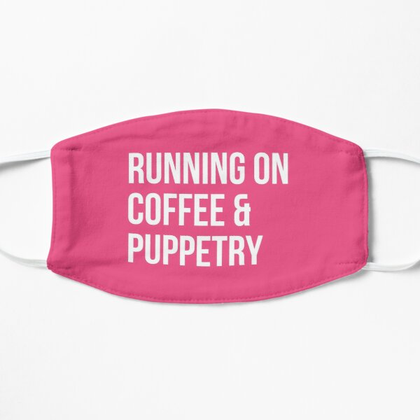 Running on Coffee and Puppetry for Women Mask