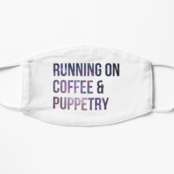Running on Coffee and Puppetry Mask
