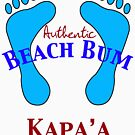 Authentic Beach Bum Kapa'a Hawaii by pjwuebker