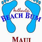Authentic Beach Bum Maui Hawaii by pjwuebker