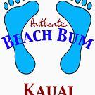 Authentic Beach Bum Kauai Hawaii by pjwuebker