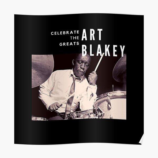 Art Blakey: Great Jazz Drummer/ Musician Poster