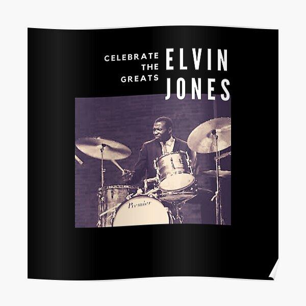 Elvin Jones: Great Jazz Drummer/ Musician Poster