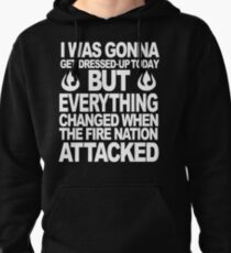 I blame the Fire Nation for my laziness Pullover Hoodie