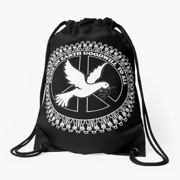 PEACE ON EARTH GOODWILL TO ALL Drawstring Bag