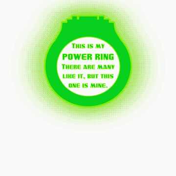 This is my Power Ring! by BlairJCampbell