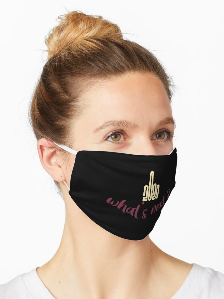 What S Next 2020 Twenty Twenty Funny Cool Gifts For Her Him Coronavirus Isolation Gift Idea For Birthday Christmas Halloween Mask By Tee Shirter Redbubble