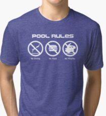 Pool Rules Tri-blend T-Shirt