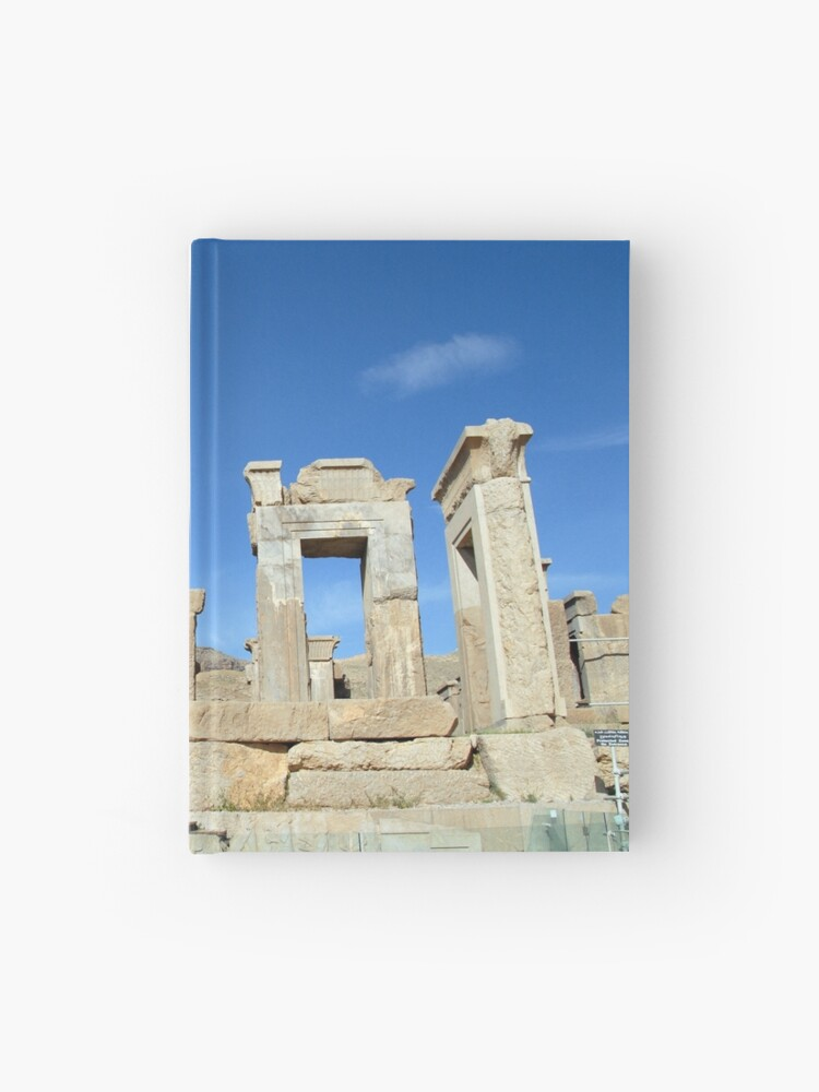 Palace Of Darius Ruins Persepolis Persia Iran Hardcover Journal By Worldways Redbubble