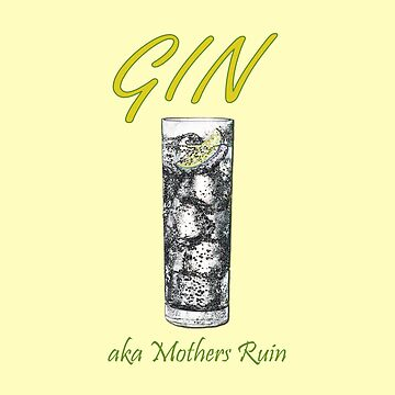 Gin Mothers Ruin by CarlDurose
