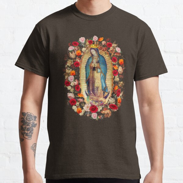 Our Lady of Guadalupe Mexican Virgin Mary Mexico Catholic Saint Classic T-Shirt