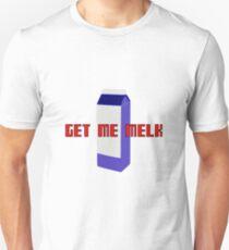GET ME MELK T-Shirt