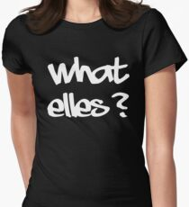 what else? Womens Fitted T-Shirt