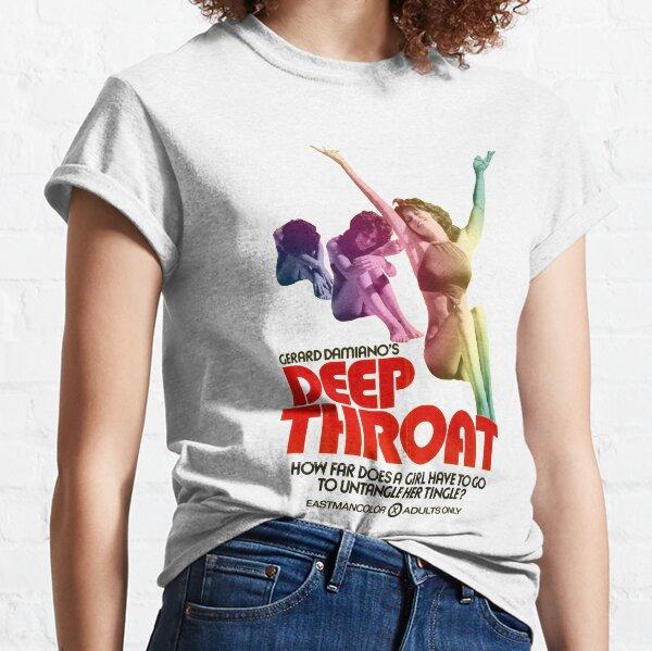 Deep Throat Classic T-Shirt