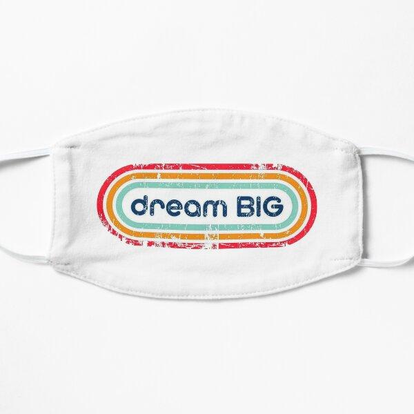 Dream Big Mask big logo Flat Mask