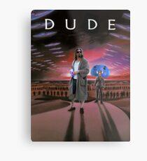 DUDE/DUNE Metal Print