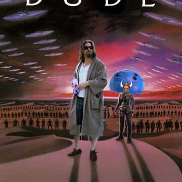 DUDE/DUNE by gpearlman
