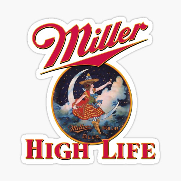 Miller High Life - Lady on the Moon Design Sticker