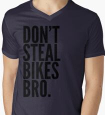 Don't Steal Bikes Bro Mens V-Neck T-Shirt