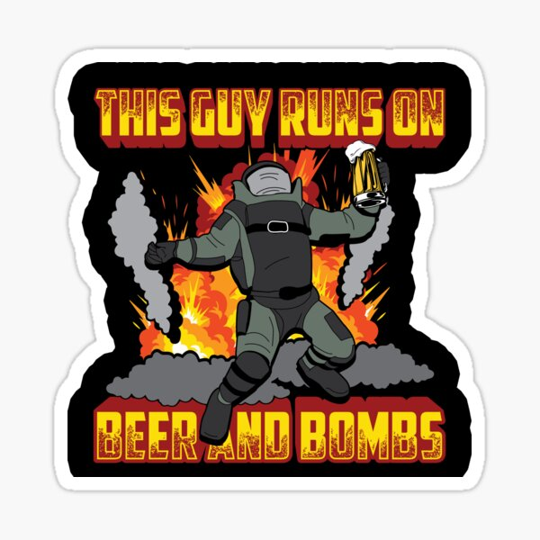 This Guy Runs On Beer and Bombs - EOD Explosive Ordnance Disposal Master Badge Sticker