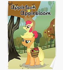 The Best Sisters are Applejack and Applebloom poster Poster
