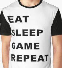 Eat, Sleep, Game, Repeat. Graphic T-Shirt