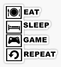 Eat, Sleep, Game, Repeat. Sticker