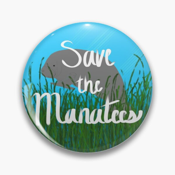 Save the Manatees Pin