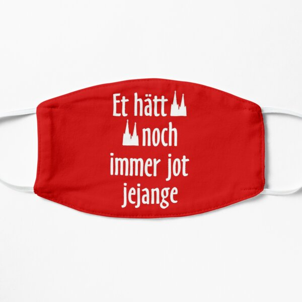 Et hätt noch immer jot jejange Köln Spruch Kölsche Sprüche Maske