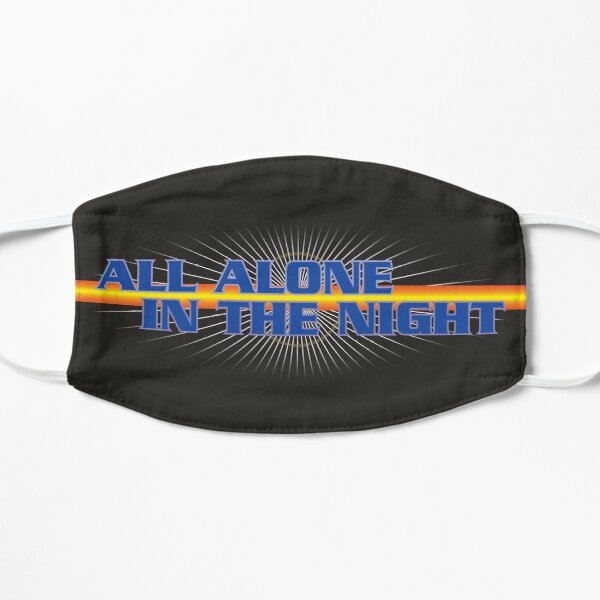 All Alone In The Night Flat Mask