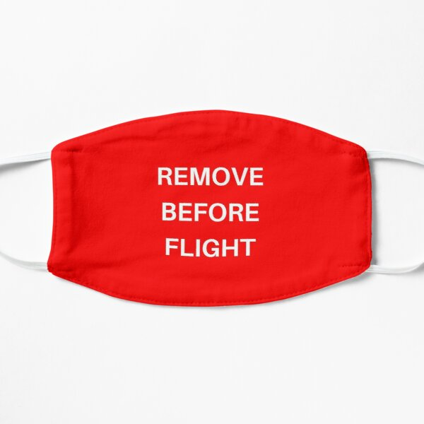 Remove Before Flight Face Mask Mask
