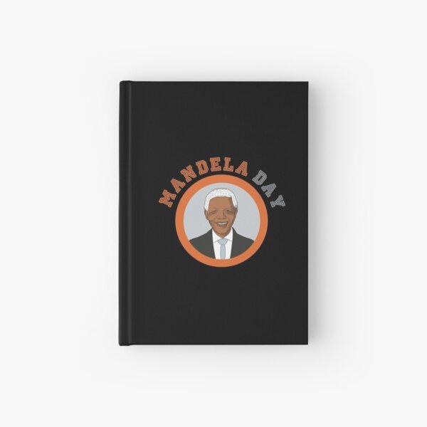 NELSON MANDELA DAY Hardcover Journal