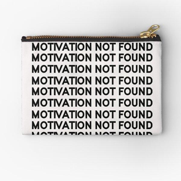 Motivation not found Zipper Pouch