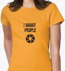 I Shoot People Women's Fitted T-Shirt