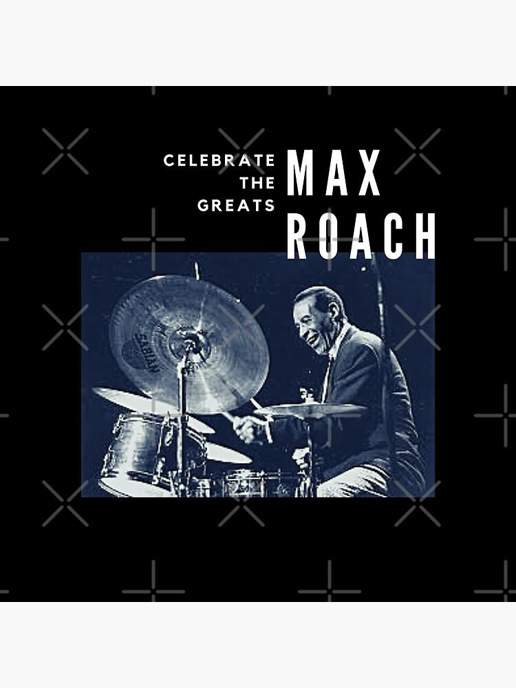 Max Roach: Great Jazz Drummer/ Musician by Nextleveldrums1